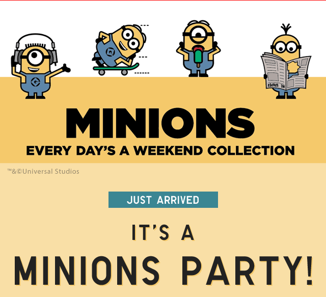 MINIONS - EVERY DAY'S A WEEKEND COLLECTION