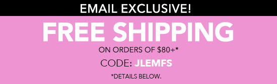 Free Shipping on Orders of $80+
