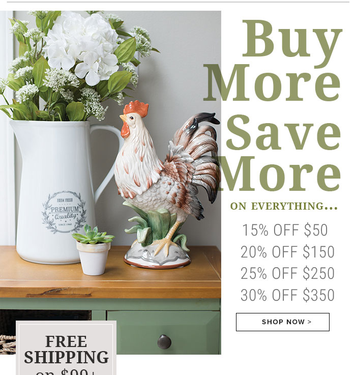 Buy More Save More on Everything...