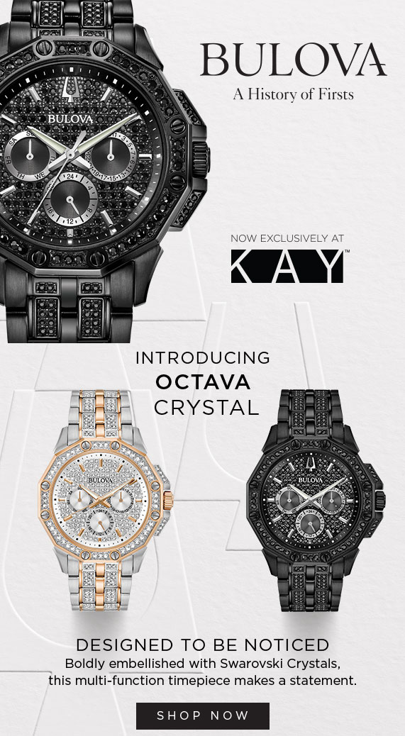 Kay Jewelers Discover New Bulova Styles Exclusively At Kay Milled