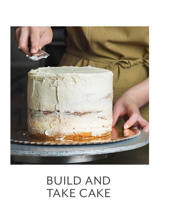 Build & Take Cake