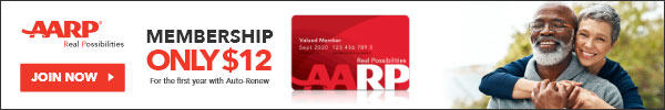 Join AARP! Membership Only $12 for the first year with Auto Renew!