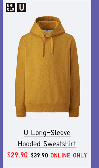 U LONG-SLEEVE HOODED SWEATSHIRT $29.90