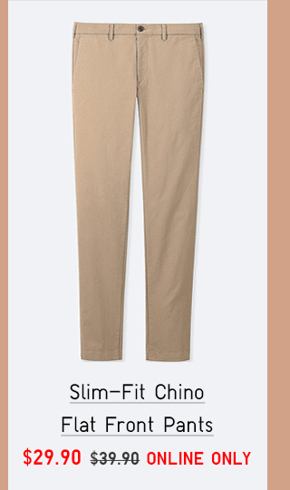 SLIM-FIT CHINO FLAT FRONT PANTS $29.90