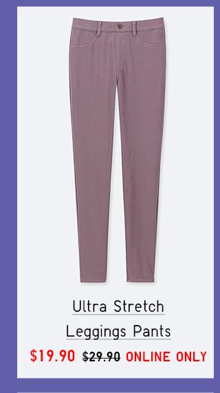 ULTRA STRETCH LEGGING PANTS $19.90
