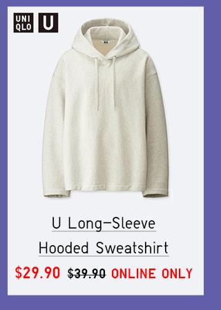 U LONG SLEEVE HOODED SWEATSHIRT $29.90