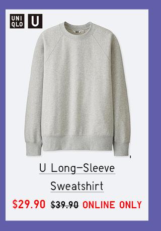 U LONG SLEEVE SWEATSHIRT $29.90
