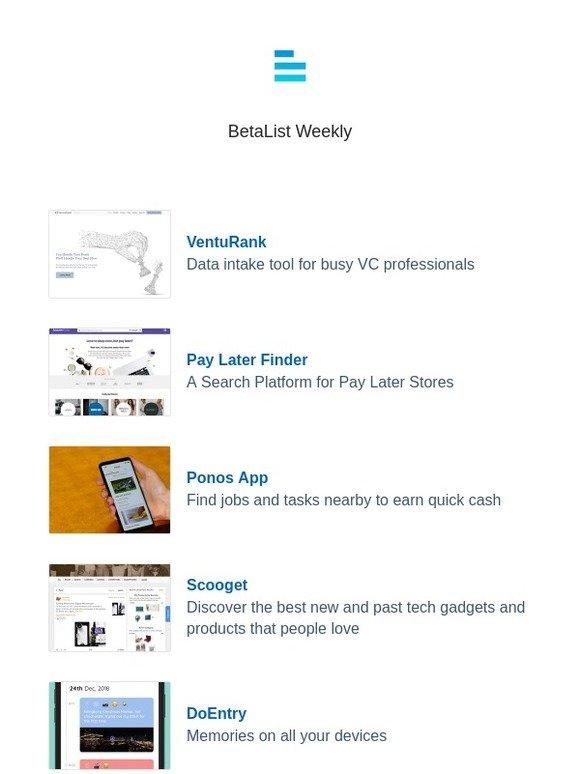 Betalist: VentuRank, Pay Later Finder, Ponos App, Scooget, DoEntry