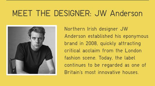 MEET THE DESIGNER: JW ANDERSON