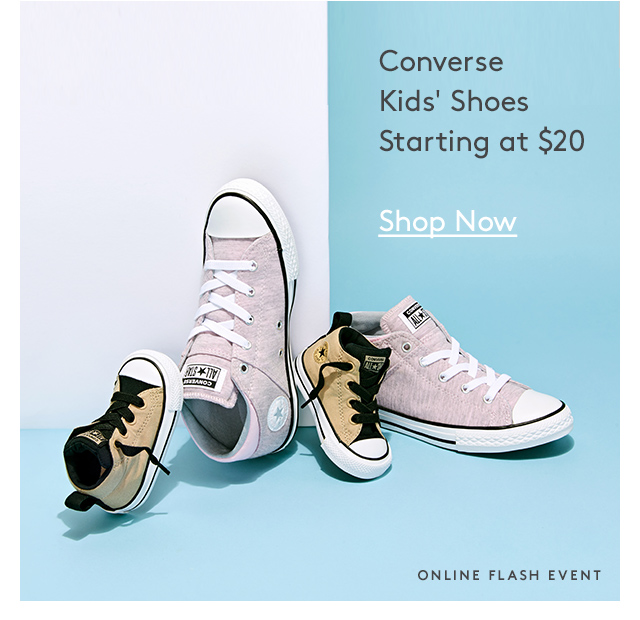 Converse Kids' Shoes Starting at $20   Shop Now   Online Flash Event