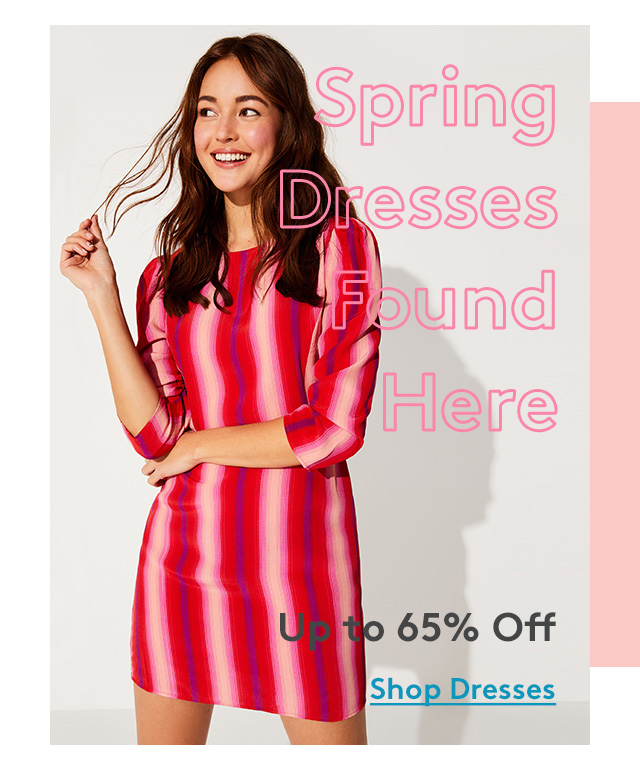 Spring Dresses Found Here | Up to 65% Off | Shop Dresses