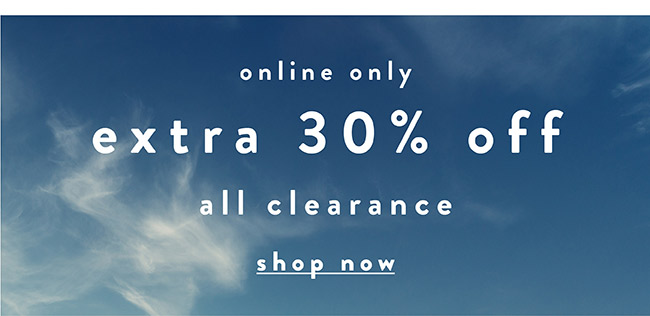 Extra 30% off all clearance - Shop Sale