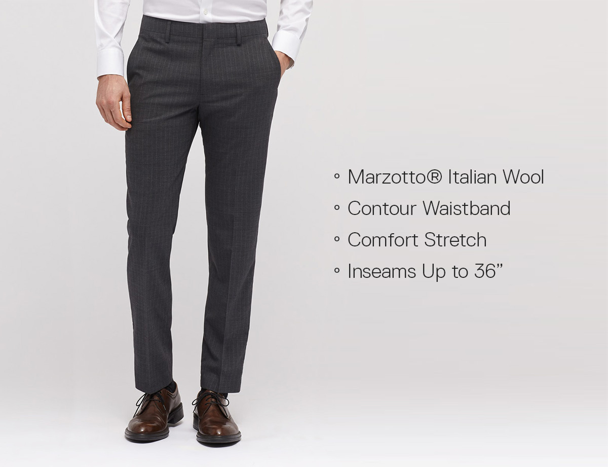 Marzotto® Italian Wool // Contour Waistband // 4-Way Comfort Stretch // Inseams Up to 36""