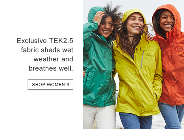 Exclusive TEK2.5 fabric sheds wet weather and breathes well.