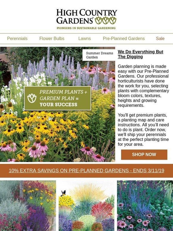 High Country Gardens We Plan You Plant Save On All Pre Planned