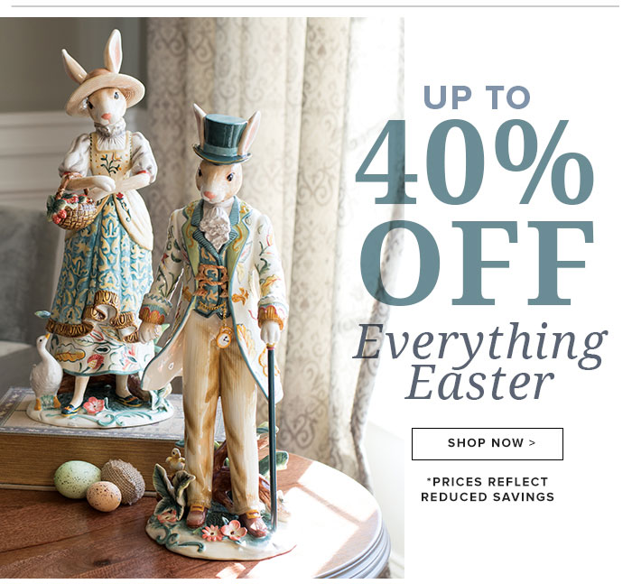 Up to 40% Off Everything Easter