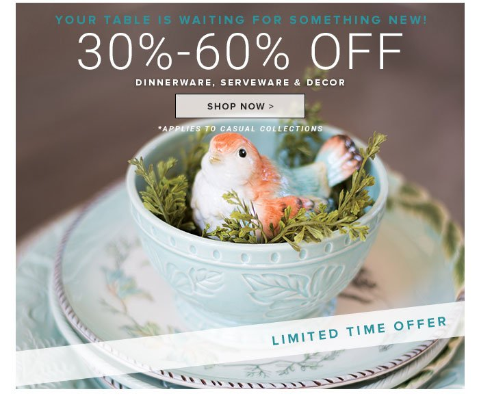 30-60% Off Dinnerware, Serveware, & Decor