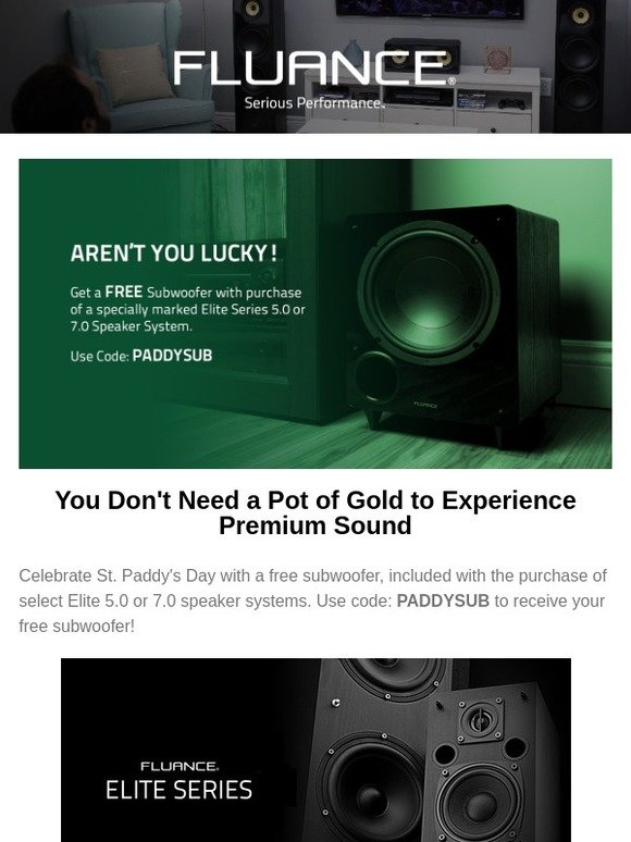 Fluance: St  Paddy's Day Approaches - Enjoy a FREE Subwoofer