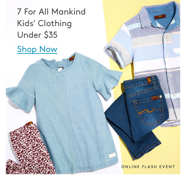 7 For All Mankind Kids' Clothing Under $35 | Shop Now | Online Flash Event