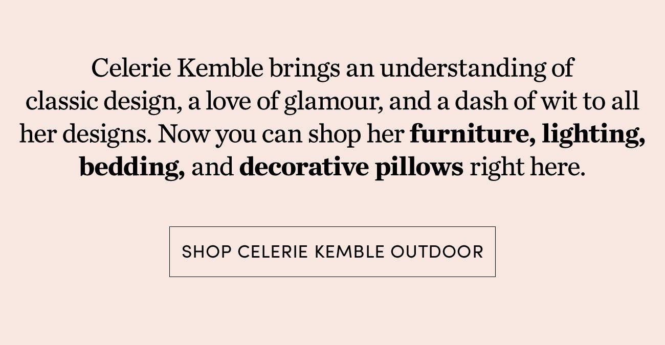 Shop Celerie Kemble Outdoor >