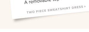TWO PIECE SWEATSHIRT DRESS