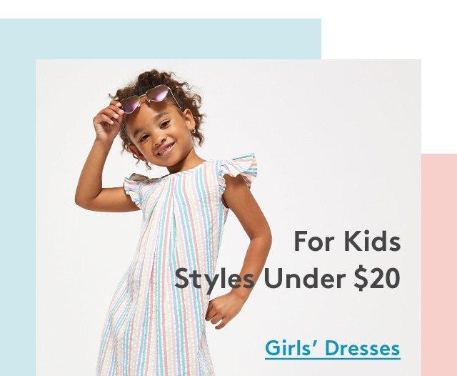 For Kids Styles Under $20 | Girls' Dresses