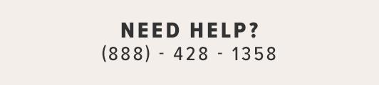 NEED HELP? (888) 428-1358