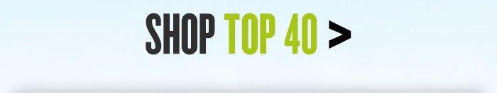 Shop Top 40