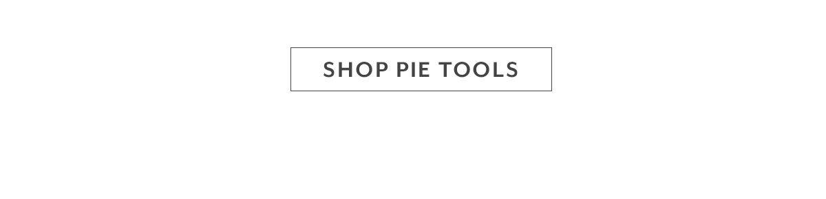 Shop Pie Tools