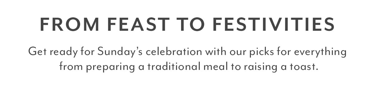 From Feast to Festivities