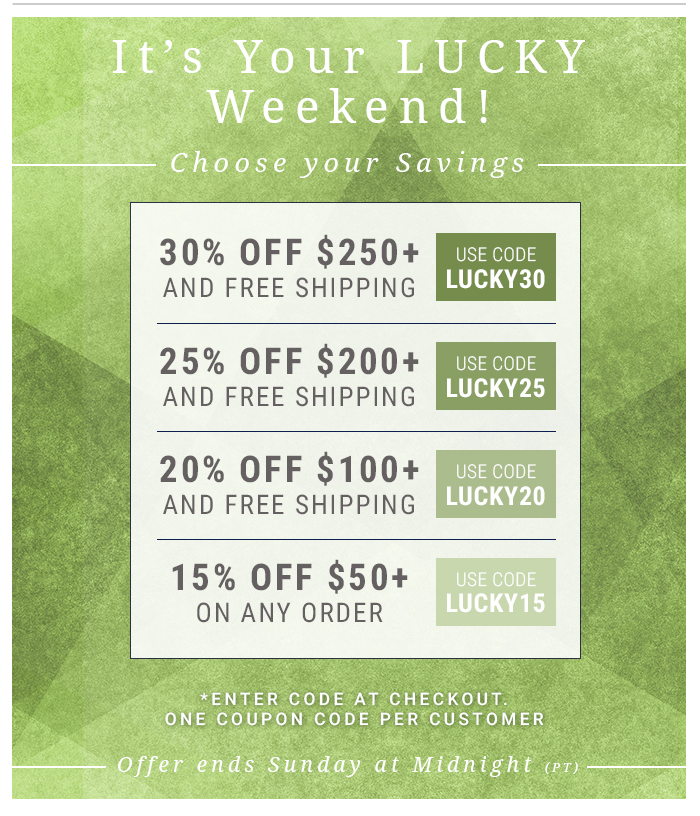 It's Your Lucky Weekend!