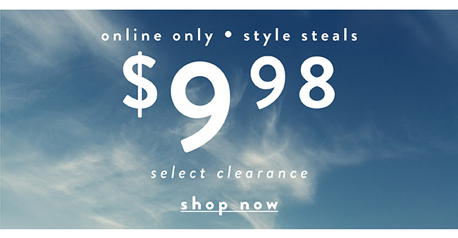 Online Only. $9.98 select clearance - Shop Now