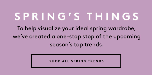 Your one-stop shop of the season's biggest trends.