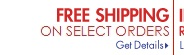 FREE SHIPPING ON SELECT ORDERS Get Details