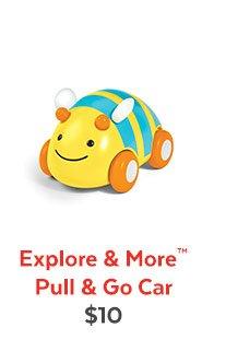 Explore & More™ Pull & Go Car | $10