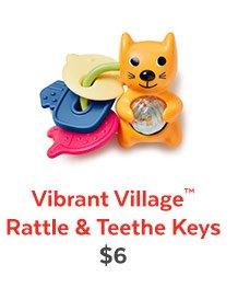 Vibrant Village™ Rattle & Teethe Keys | $6
