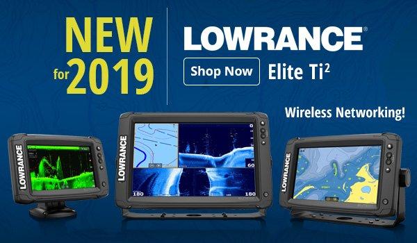 New for 2019 Lowrance Elite Ti2