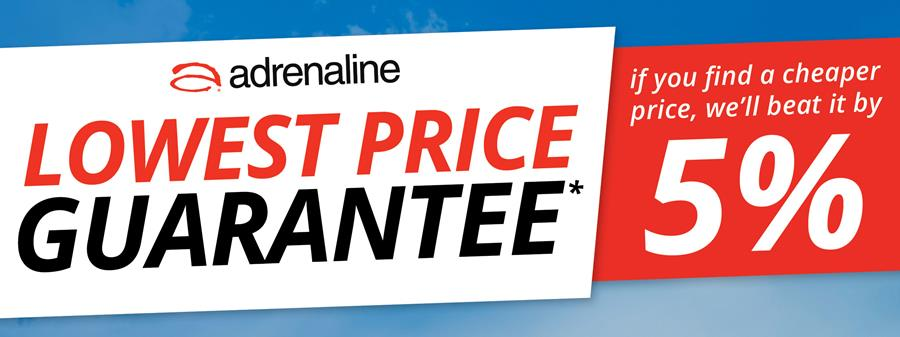 Lowest Price Guarantee. If you find a cheaper price, we'll beat it by 5%