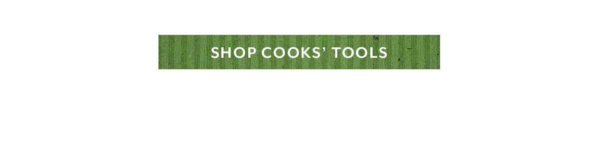 Shop Cooks' Tools
