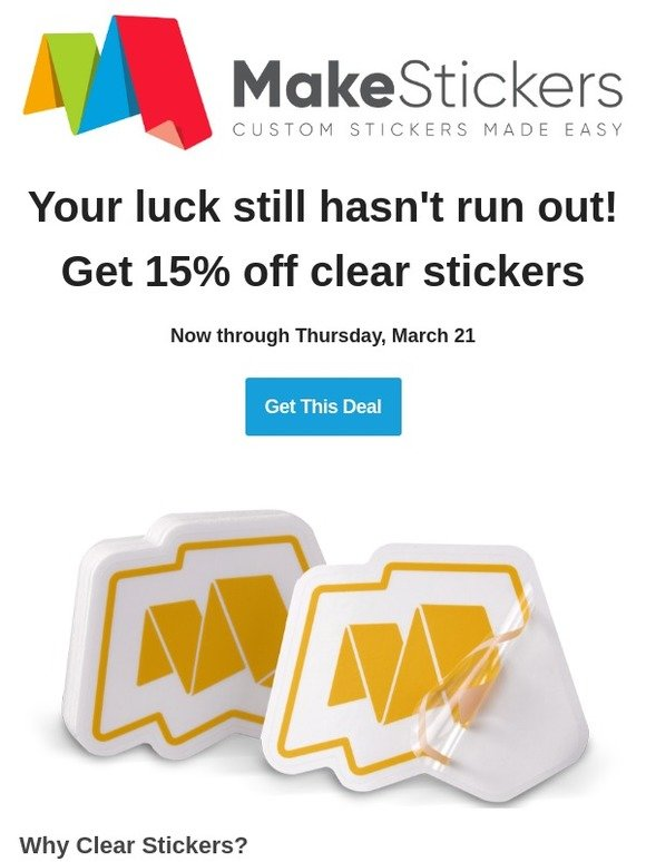 MakeStickers com: 15% off Clear Stickers   Milled
