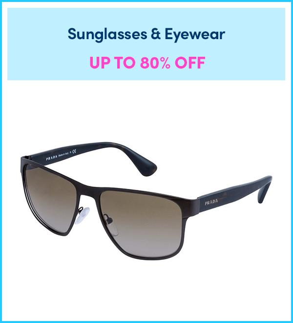 Up to 80% Off Sunglasses & Eyewear