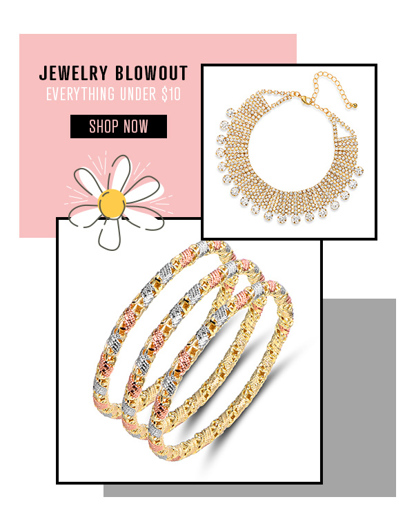 JEWELRY BLOWOUT