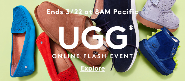 Ends 3/22 at 8AM Pacific | UGG® | Online Flash Event | Explore