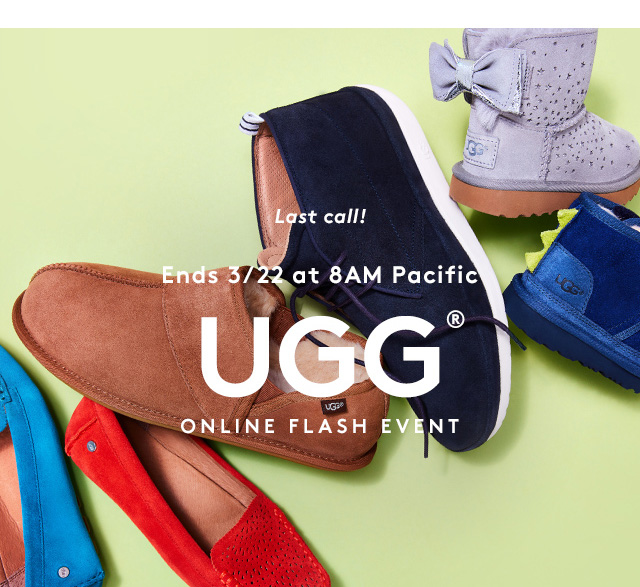 Last call! Ends 3/22 at 8AM Pacific   UGG®   Online Flash Event