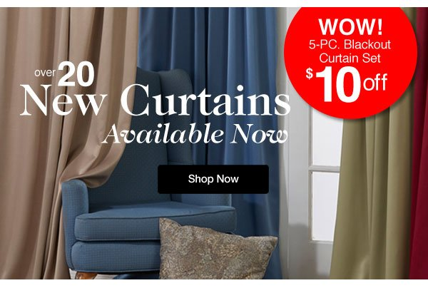 Over 20 New Curtains Available Now!