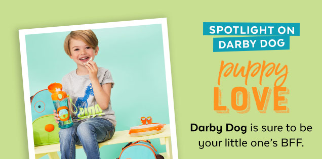 Spotlight on Darby Dog | Puppy love | Darby Dog is sure to be your little one's BFF.