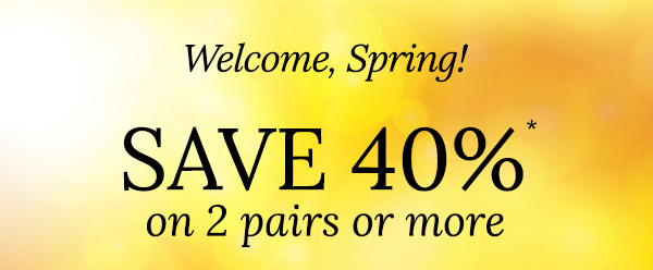 Welcome Spring! Save 40%