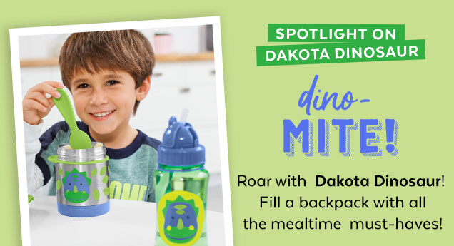 Spotlight on Dakota Dinosaur | Dino-mite! | Roar with Dakota Dinosaur! Fill a backpack with all the mealtime must-haves!