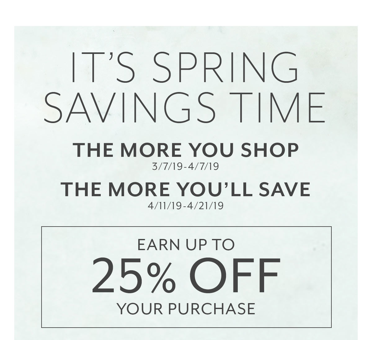 Earn Spring Savings Shop Now