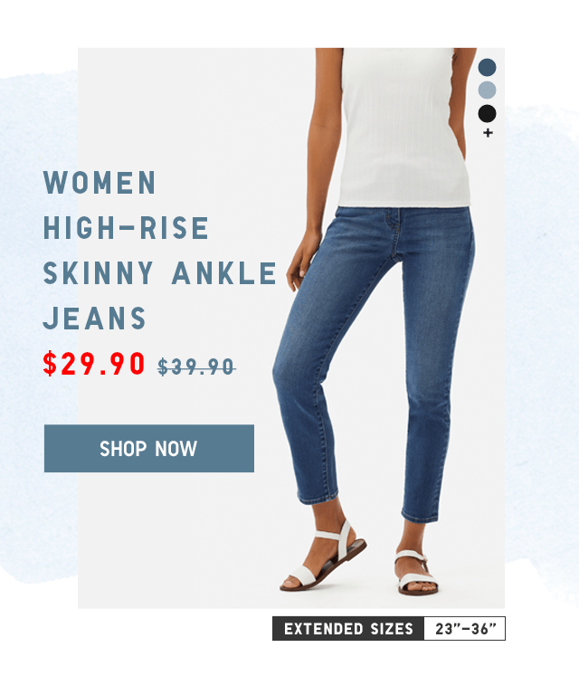 HIGH-RISE SKINNY ANKLE JEANS $29.90 - SHOP NOW